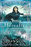 Song Hereafter: 1153:Hispania and the Isles of Albion (The Troubadours Quartet) (Volume 4)
