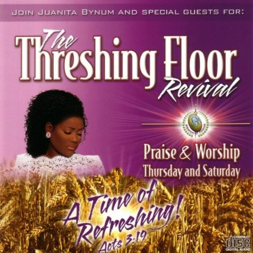 The Threshing Floor Revival Praise Amp Worship Thursday And