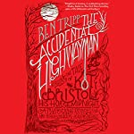 The Accidental Highwayman: Being the Tale of Kit Bristol, His Horse Midnight, a Mysterious Princess, and Sundry Magical Persons Besides | Ben Tripp