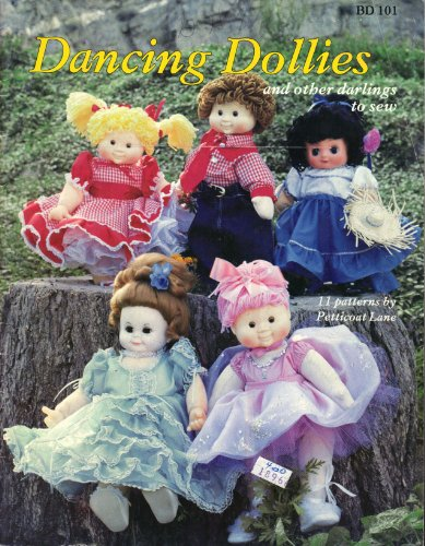 Dancing Dollies and Other Darlings to Sew (BD 101) (Sew A Dolly)