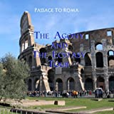 Passage to Roma - The Agony and the Ecstasy Tour