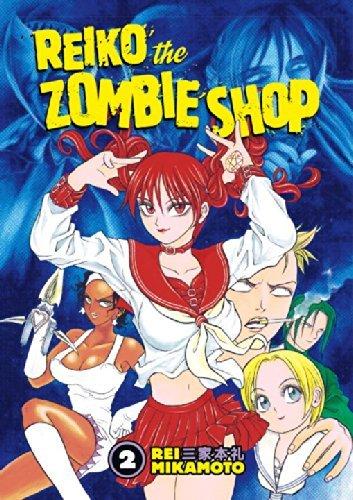 Reiko The Zombie Shop, Vol. 2 (v. 2) by Rei Mikamoto (2006-03-21)