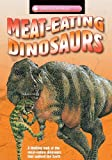 Meat-Eating Dinosaurs, Dougal Dixon, 1848983344