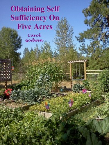 Obtaining Self-Sufficiency on Five Acres [Article] by [Godwin, Carol]