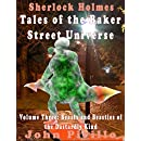 Sherlock Holmes Tales of the Baker Street Universe: Volume Three: Beasts and Beasties of the Dastardly Kind