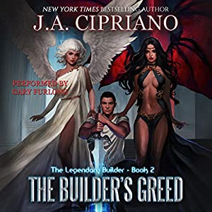 The Builder's Greed: The Legendary Builder, Volume 2 Audiobook