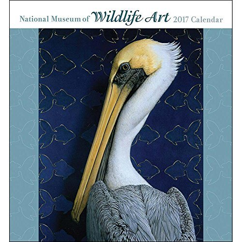 (National Museum of Wildlife Art 2017 Wall Calendar)