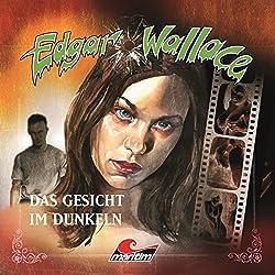 Das Gesicht im Dunkeln (Edgar Wallace 13)