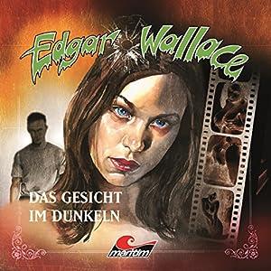 Das Gesicht im Dunkeln (Edgar Wallace 13) Hörspiel