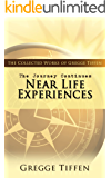 The Journey Continues: Near Life Experiences
