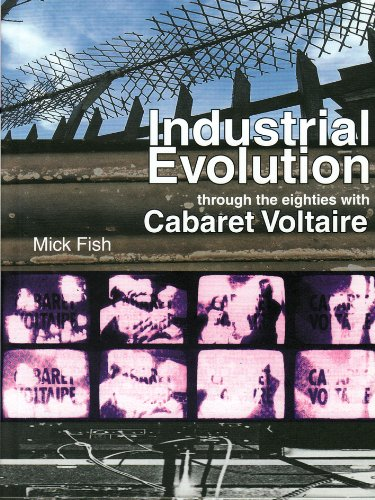 Industrial Evolution: Through the Eighties with Cabaret Voltaire