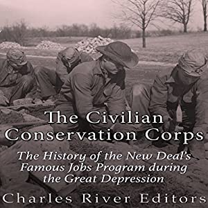 The Civilian Conservation Corps Audiobook