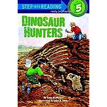 Dinosaur Hunters (Step into Reading)