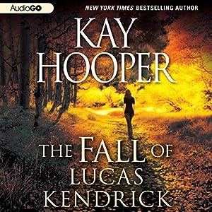 The Fall of Lucas Kendrick Audiobook