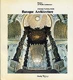 Baroque Architecture, Christian Norberg-Schulz, 0847806936