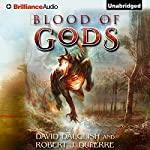 Blood of Gods: The Breaking World, Book 3 | David Dalglish,Robert J. Duperre