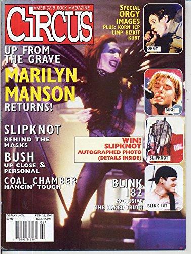 Circus Magazine MARILYN MANSON Orgy SLIPKNOT Blink 182 COAL CHAMBER Bush INSANE CLOWN POSSE February 2000 - Max Orgy