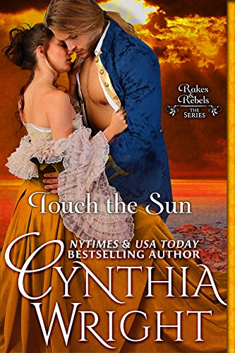 Touch the Sun (Rakes & Rebels: The Beauvisage Family Book 3)