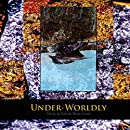 Under-Worldly: Poetry by Kristie Betts Letter