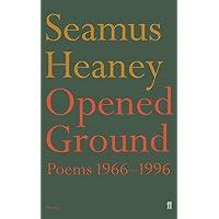 Opened Ground: Poems 1966-1996