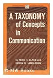 A Taxonomy of Concepts in Communication 9780803871540