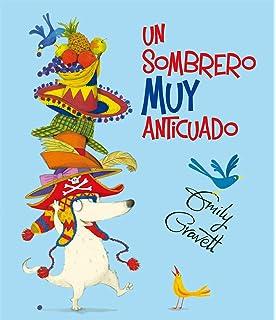 Un sombrero muy anticuado (Spanish Edition)