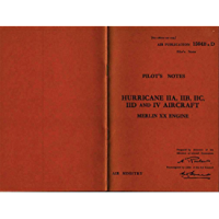 Pilots Notes For the Hurricane Aircraft: Air Publication 1564B&D