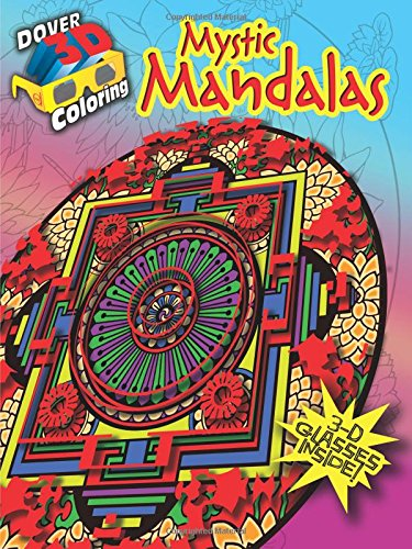 3-D Coloring Book--Mystic Mandalas (Dover 3-D Coloring Book)
