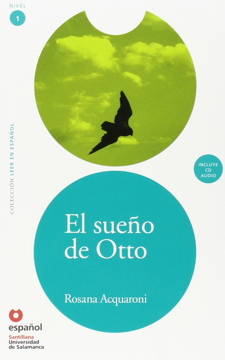 El Sueno de Otto (Libro +Cd) (Otto's Dream (Book +Cd)) (Leer en espanol Level 1)