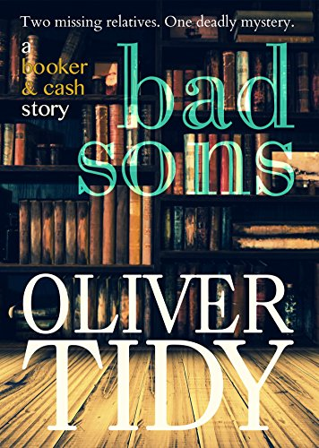 Bad Sons (a Booker & Cash Story Book 1)