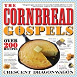 The Cornbread Gospels, Crescent Dragonwagon, 0761119167