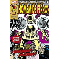 Coleção Clássica Marvel Volume 8 - Homem de Ferro Volume 1