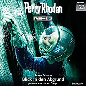 Blick in den Abgrund (Perry Rhodan NEO 123) Audiobook