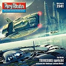 TEIRESIAS spricht (Perry Rhodan 2941) Hörbuch von Kai Hirdt Gesprochen von: Andreas Laurenz Maier