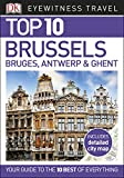 Top 10 Brussels, Bruges, Antwerp and Ghent (EYEWITNESS TOP 10 TRAVEL GUIDES)