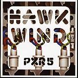 PXR 5 by HAWKWIND (2009-04-28)