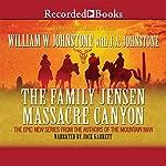 The Family Jensen: Massacre Canyon | William W. Johnstone