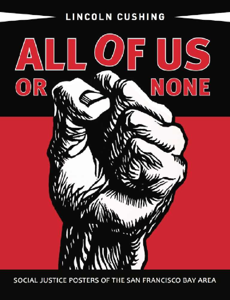 Download All of Us or None: Social Justice Posters of the San Francisco Bay Area pdf epub
