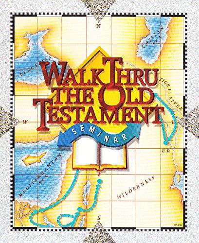 Walk Thru The Old Testament Seminar (Walk Thru The Old Testament)