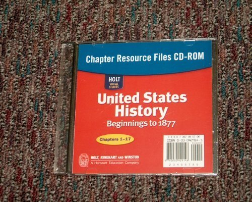 Holt Social Studies: United States History: Beginnings to 1877: Chapter Resource Files CD-ROM