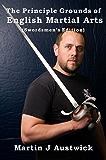 The Principle Grounds of English Martial Arts (Swordsman's Edition)