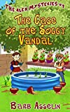 The Case of the Soggy Vandal (The Alex Mysteries Book 1)