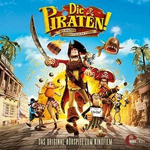 Die Piraten - Ein Haufen merkwürdiger Typen Hörspiel