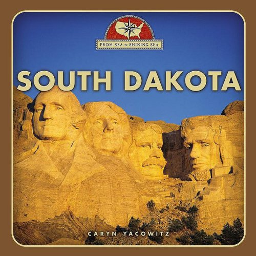South Dakota (From Sea to Shining Sea)