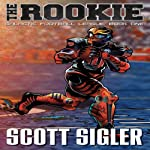 The Rookie: Book 1: Galactic Football League | Scott Sigler
