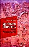 Les figures illustres de la Mésopotamie par Yousif