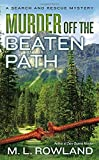 Murder Off the Beaten Path (A Search and Rescue Mystery)