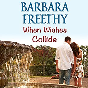 When Wishes Collide Audiobook
