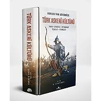Hunlar'dan Günümüze Türk Askeri Kültürü (Kutulu): Tarih - Strateji - İstihbarat - Teşkilat - Teknoloji