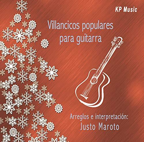 Villancicos Populares Para Guitarra: Justo Maroto, Tradicional ...